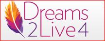 Dreams 2 Live 4